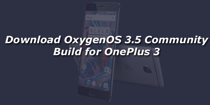 how to install community build oneplus 3